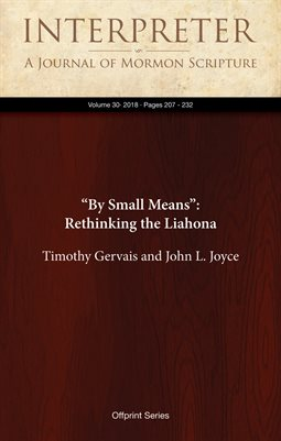 """By Small Means"": Rethinking the Liahona"