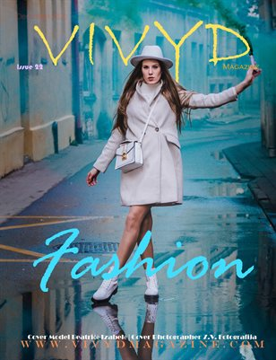 VIVYD Magazine Special Edition Fashion Issue #22