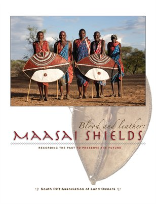 Blood and Leather: Maasai Shields