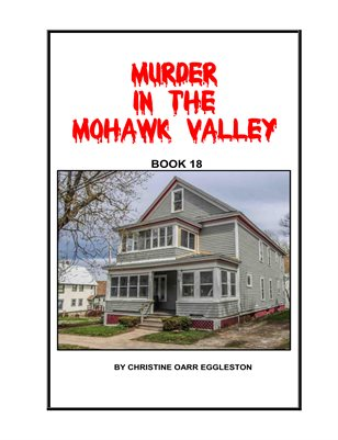 Murder in the Mohawk Valley Book Eighte