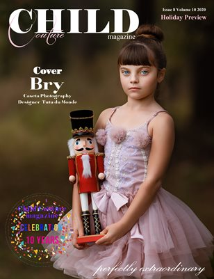 Child Couture Holiday Preview Issue 8 Volume 10 2020