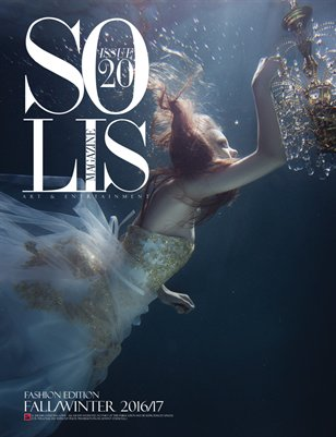 Solis Magazine Issue 20 Fashion Edition 2016