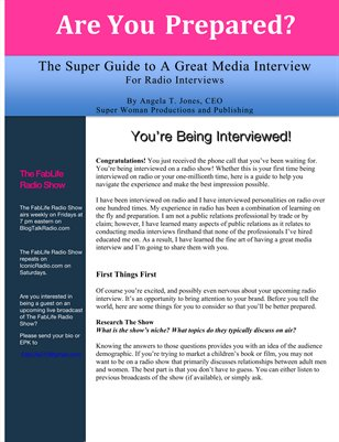 Are You Prepared: The Super Guide to A Great Media Interview: For Radio Interviews
