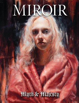 MIROIR MAGAZINE • Myth & Majesty • Madeline Owen