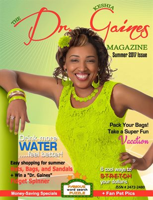 The Dr. Keshia Gaines Magazine- Summer 2017
