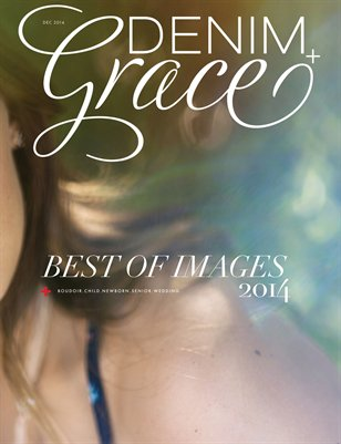 2014 Best of Images, Issue 14 | Denim+Grace Magazine
