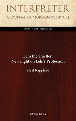 Lehi the Smelter: New Light on Lehi's Profession