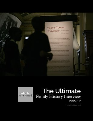 The Ultimate Family History Interview Primer