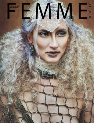 Femme Rebelle Magazine APRIL 2020 - BOOK 1 - Stephen Shipman Cover