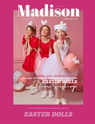 MADISON Fashion Magazine April Issue # 81
