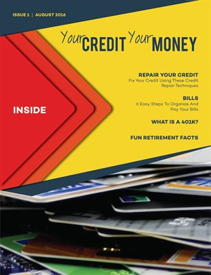 Your CREDIT Your MONEY AugSep 2016