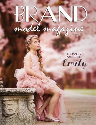 Brand Model Magazine - Issue # 18