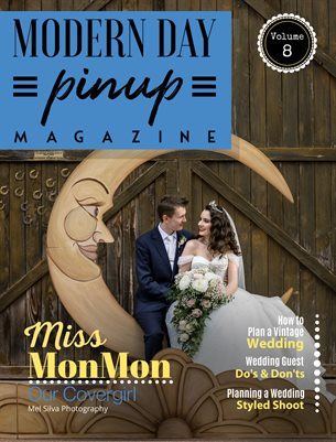 Modern Day Pin Up Magazine Vol 8 Special WEDDING Edition