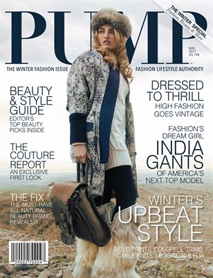 PUMP Magazine - The Winter Fashion Edition - Featuring India Gants