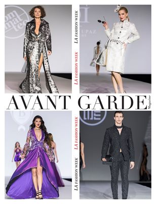 AVANT GARDE Magazine Special Issue LA Fashion Week 2017