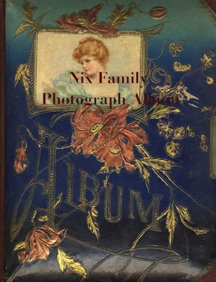 Nix Family Photograph Album, Calloway, County, Kentucky