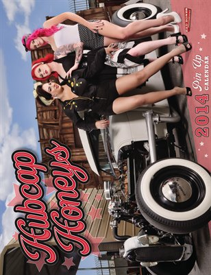 Hubcap Honeys 2014 Hot Rod Custom Pin Up Calendar