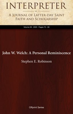 John W. Welch: A Personal Reminiscence