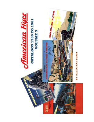 AMERICAN FLYER CATALOGS 1956 TO 1961 VOLUME 3