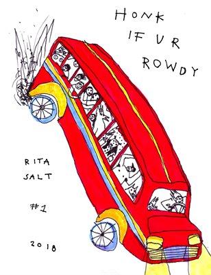 honk if ur rowdy