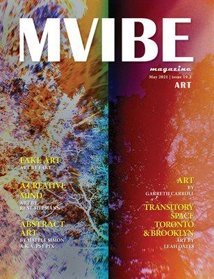 MVIBEmagazine May 2021 issue 19.2 Art