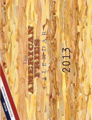 The American Fries Calendar 2013