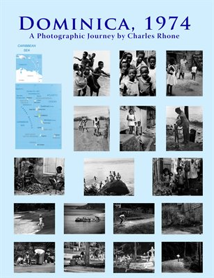 Dominica 1974, A Photographic Journey by Charles Rhone