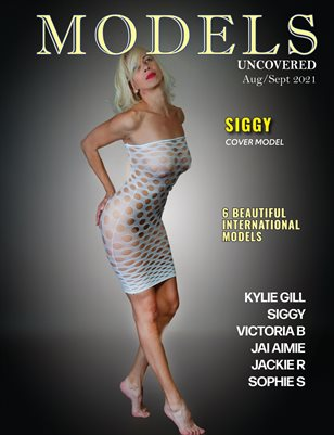 Models Uncovered Magazine -Aug/Sept 2021 Deluxe