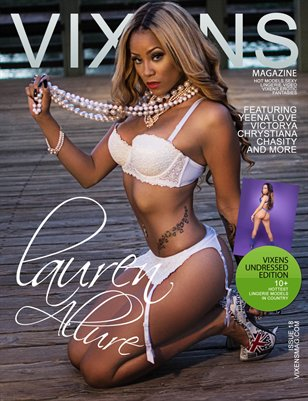 Vixens Undressed Edition Featuring Covers Lauren Allure and Chari Lucian