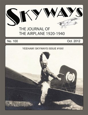 Skyways #100 - October 2012