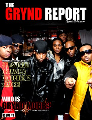 The Grynd Report Issue 1