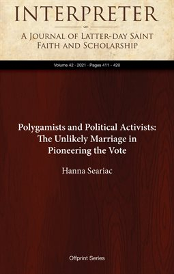 Polygamists and Political Activists: The Unlikely Marriage in Pioneering the Vote