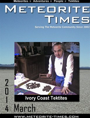 Meteorite Times Magazine - March 2014 Issue