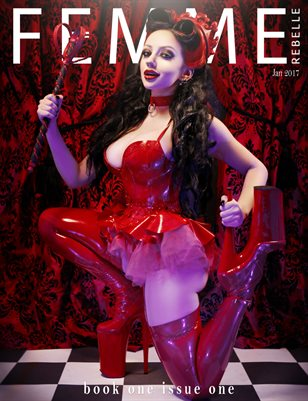 Femme Rebelle Magazine January 2017 - BOOK 1 Issue 1