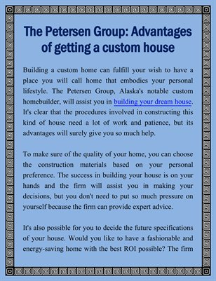 The Petersen Group: Advantages of Getting a Custom House