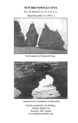 EXPLORE: New Brunswick Caves, 1903
