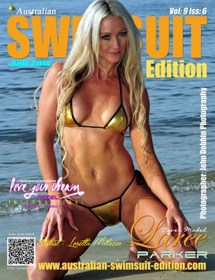 AUSTRALIAN SWIMSUIT EDITION MAGAZINE - Cover Model Laree Parker - June 2016
