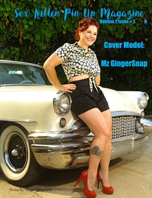 Sex Kitten Pin Up Magazine D Cover Mz GingerSnap August 2019 Issue