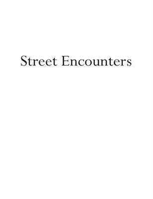 Street Encounters