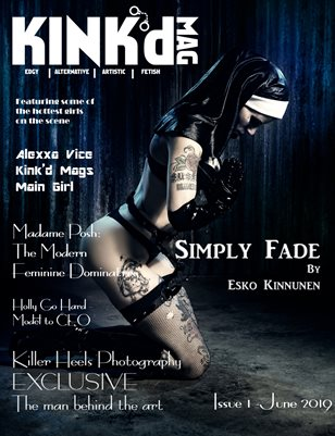 Kink'd Mag June 2019 Simply Fade