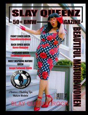 Slay Queenz Magazine 50+ 'BMW' Beautiful Mature Edition