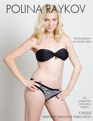 Polina Raykov Naked & Natural   A Risque Magazine