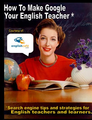 How to Make Google Your English Teacher
