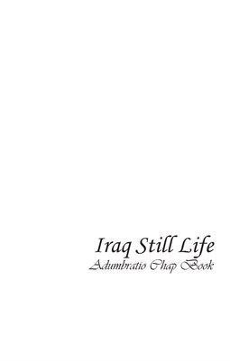 Iraq Still Life