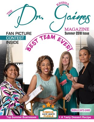 The Dr. Keshia Gaines Magazine- Summer 2018