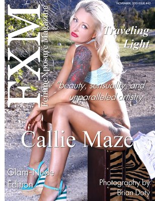 FemmeXposure® Magazine November, 2015 Issue #42 Cover Model, Callie Maze