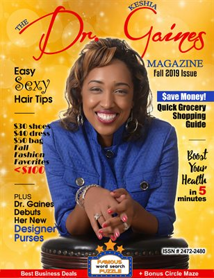 The Dr. Keshia Gaines Magazine- Fall 2019