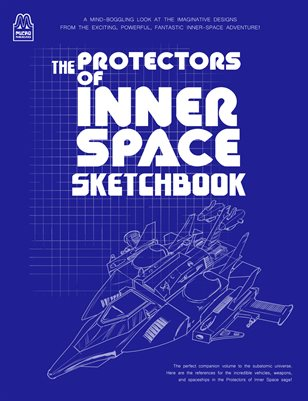 Protectors of Inner Space Sketchbook