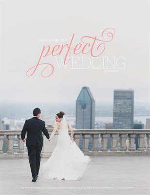 your guide to a perfect wedding by ellaphotography