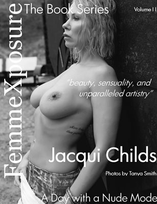 "FemmeXposure The Book Series ""A Day with a Nude Model"" Jacqui Childs Vol. II"